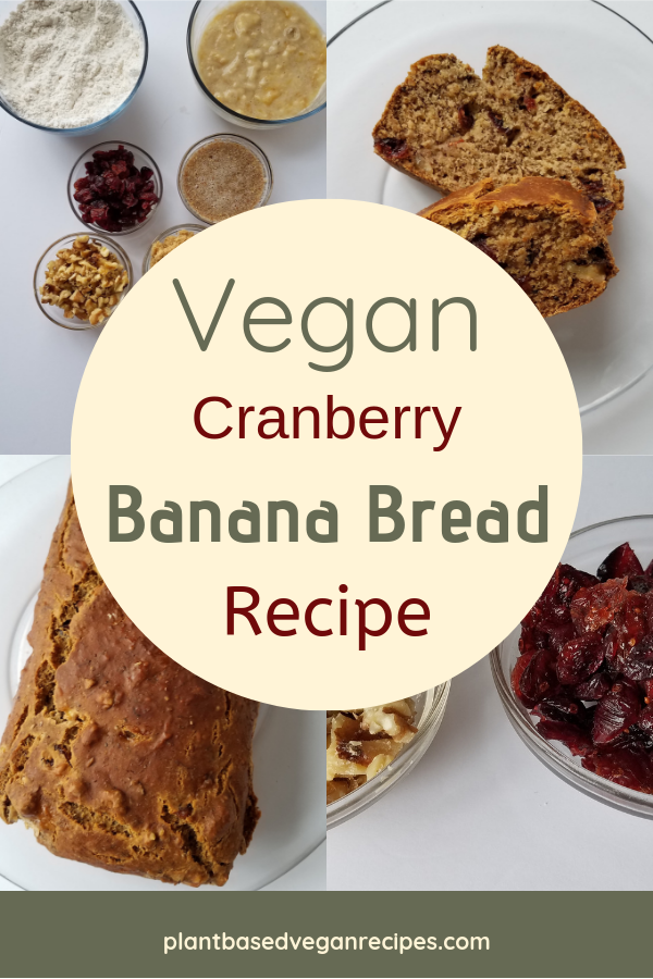 Vegan cranberry banana bread recipe