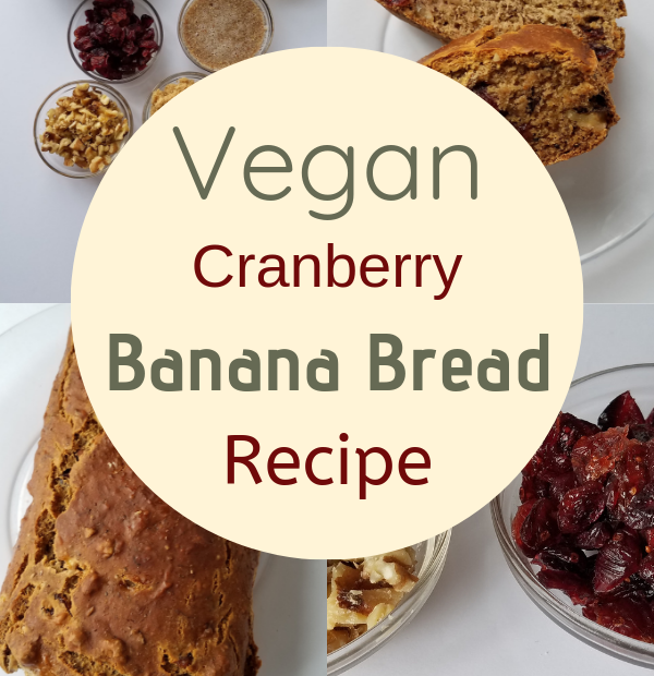 vegan cranberry walnut banana bread